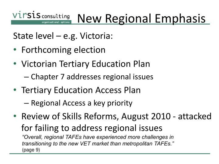 New Regional Emphasis