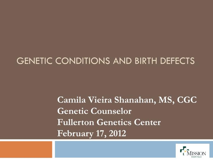 genetic conditions and birth defects n.