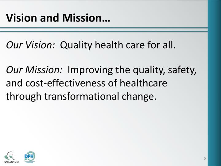Vision and Mission…