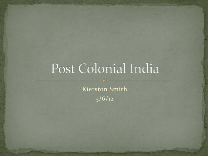 post colonial india n.