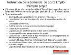 i nstruction de la demande de poste emploi tremplin projet