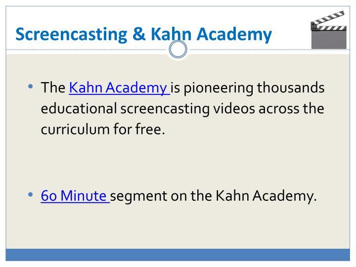 Screencasting & Kahn Academy