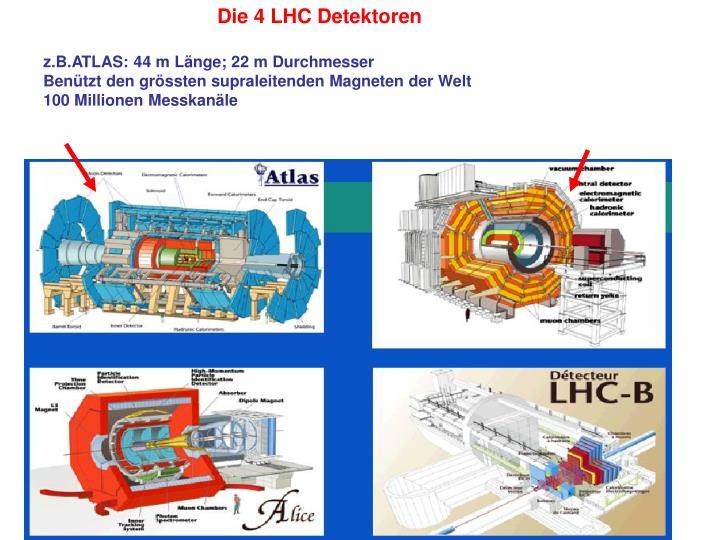 Die 4 LHC