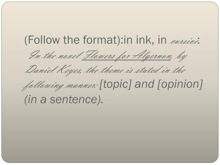 (Follow the format):in ink, in