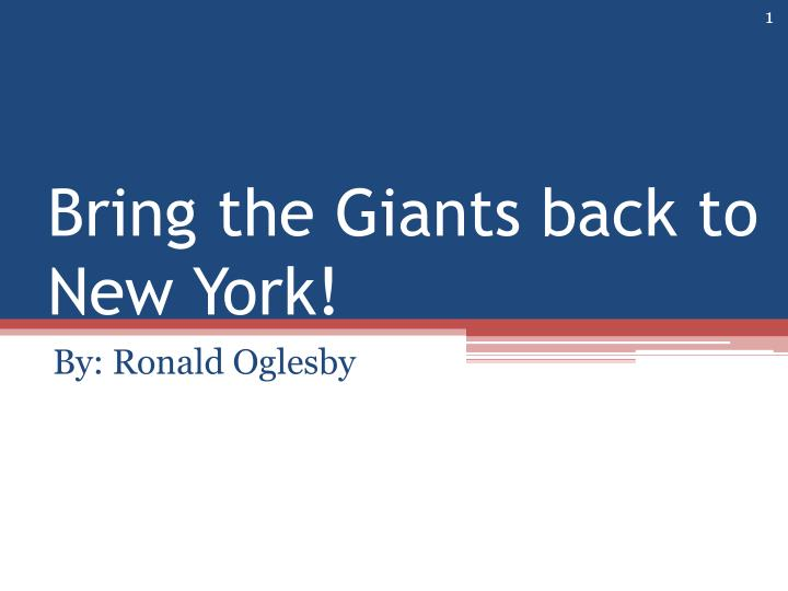 bring the giants back to new york n.
