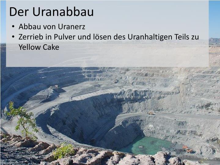 Der uranabbau