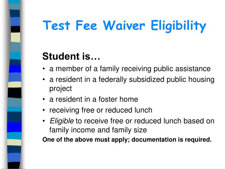 Test Fee Waiver Eligibility