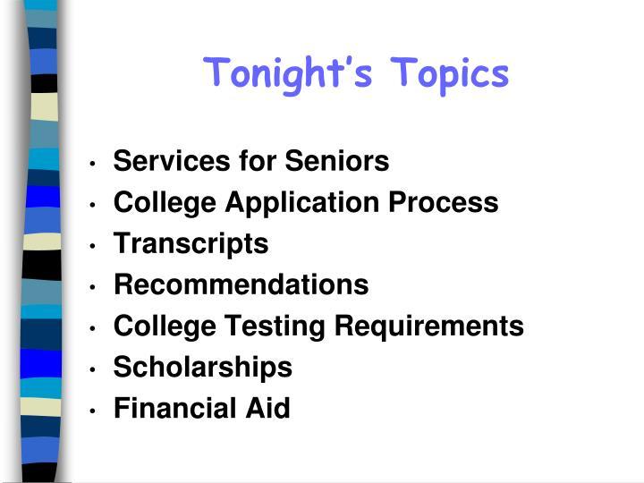 Tonight s topics