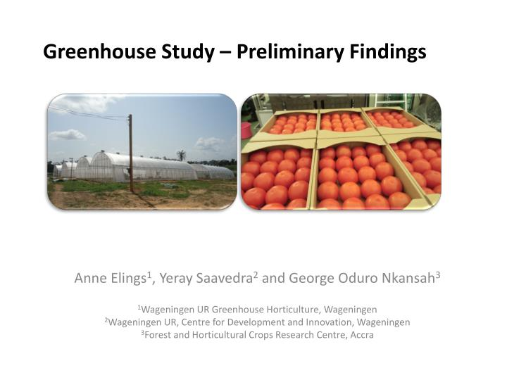 greenhouse study preliminary findings