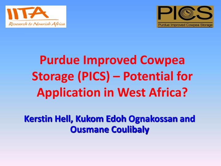 Purdue improved cowpea storage pics potential for application in west africa