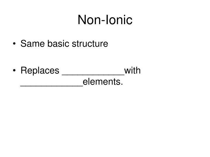 Non-Ionic