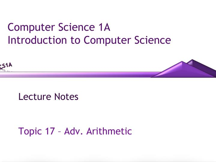 computer science 1a introduction to computer science n.