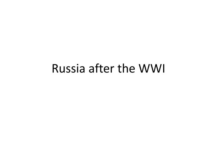 russia after the wwi n.