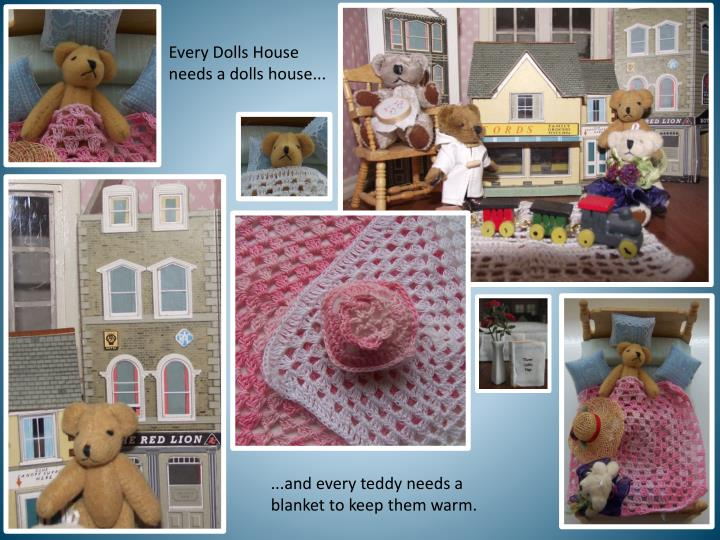 Every Dolls House needs a dolls house...