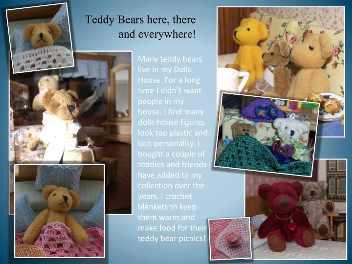 Teddy Bears here, there