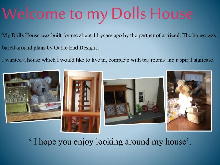 Welcome to my dolls house