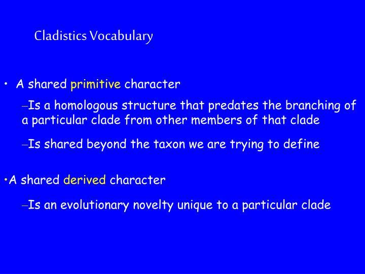 Cladistics Vocabulary