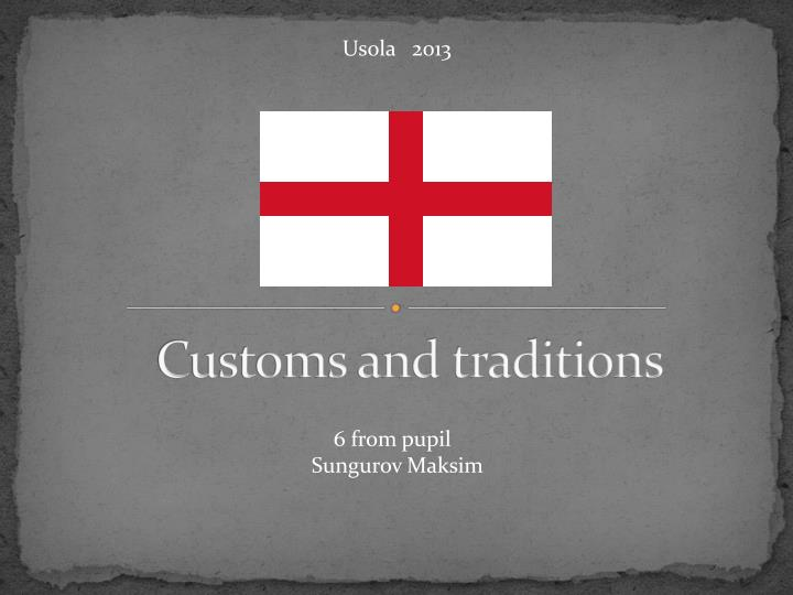 customs and traditions n.