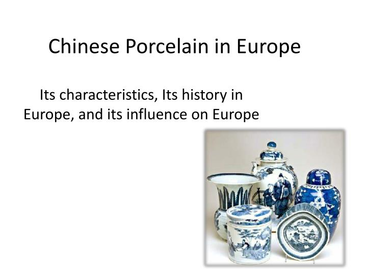 Chinese Porcelain in Europe