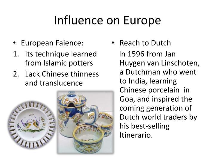 Influence on Europe