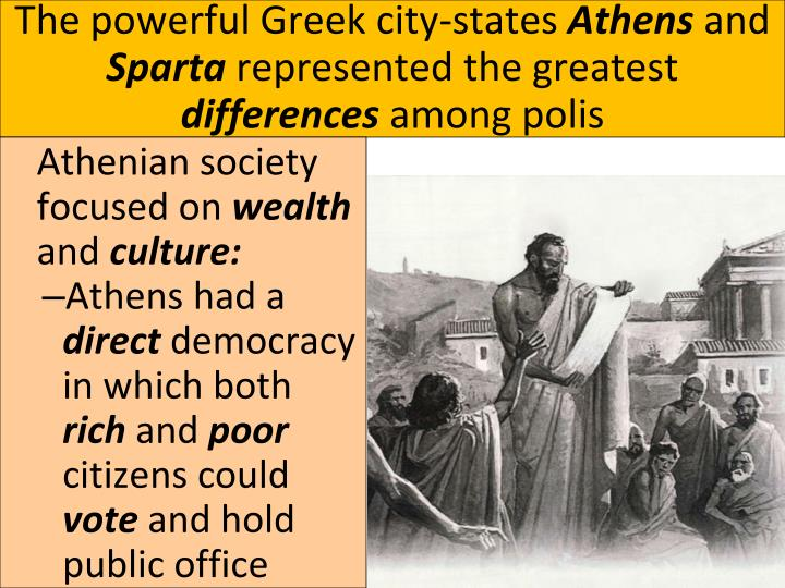 a comparison of the polis of athens and the polis of sparta Compare athens & sparta with first-person accounts  sunday and monday  ancient greece unit: geography, the polis, government, alliances, & culture.