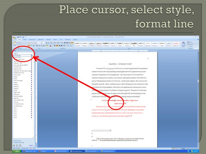 Place cursor, select style,