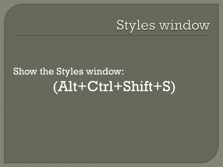 Styles window