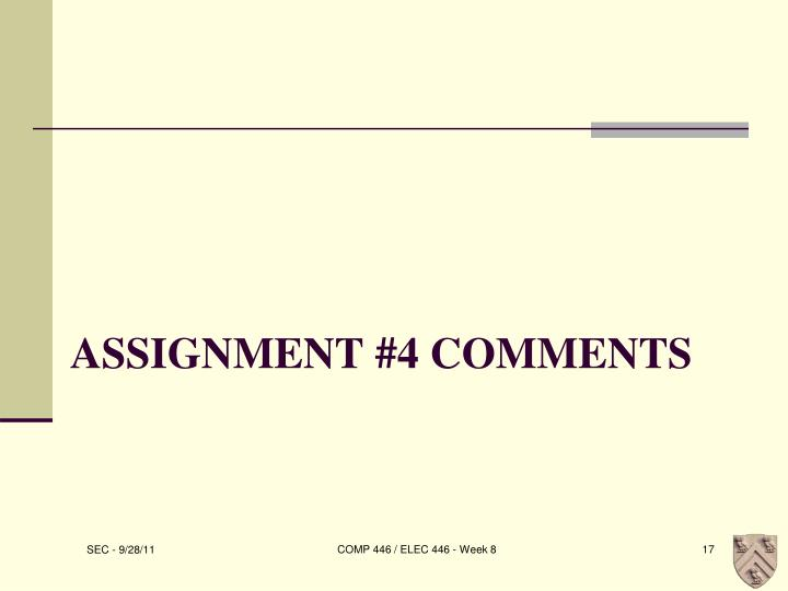 Assignment #4 Comments
