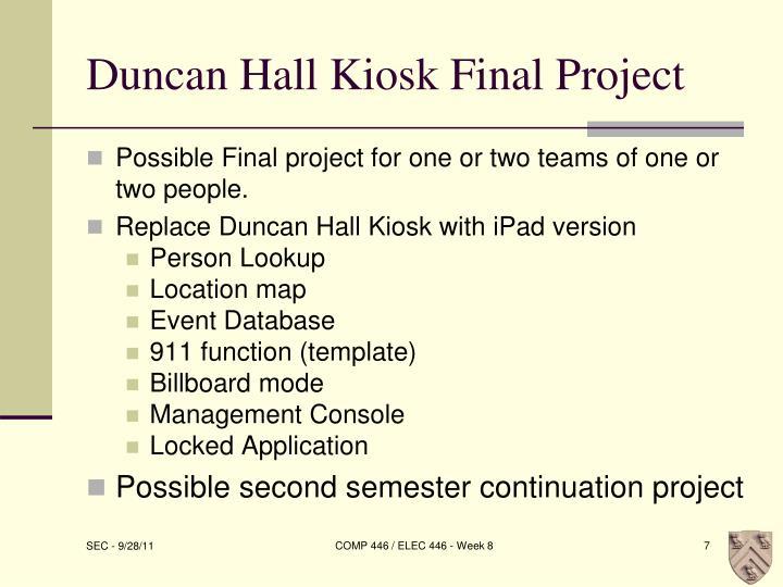 Duncan Hall Kiosk Final Project