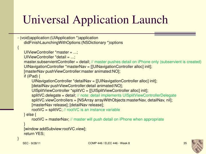 Universal Application Launch