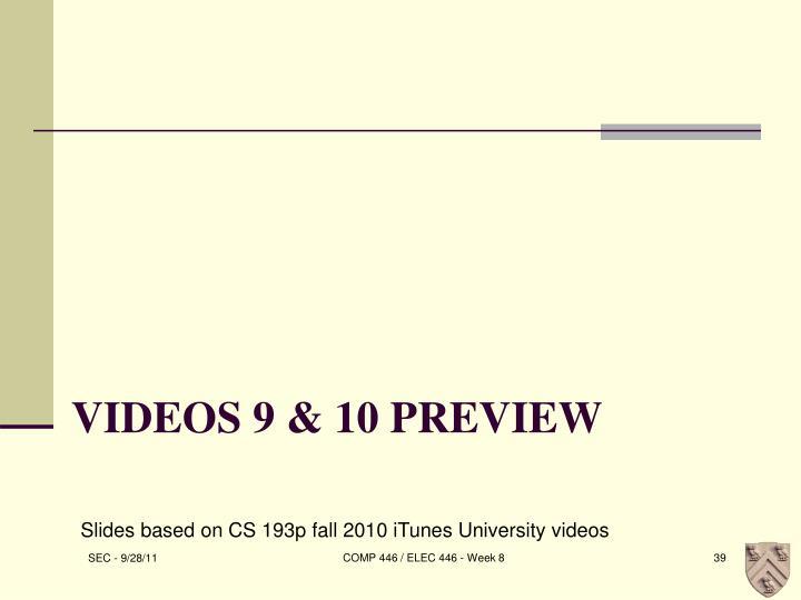Videos 9 & 10 Preview