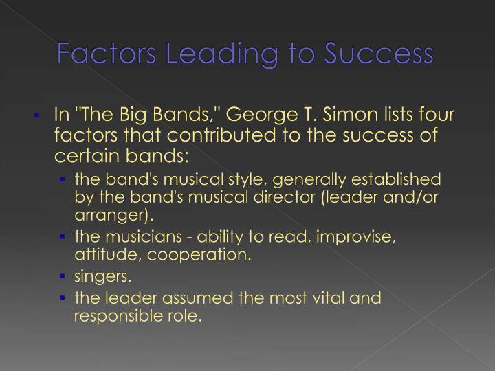 some factors that lead to success