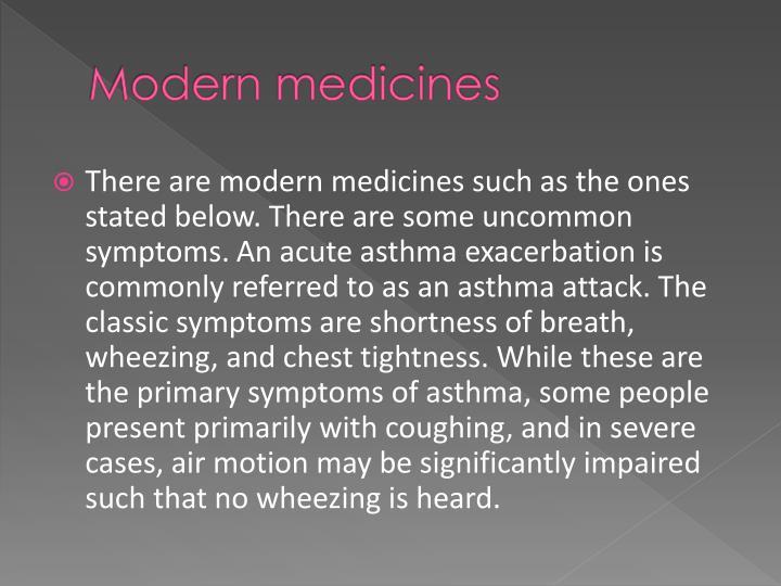 Modern medicines