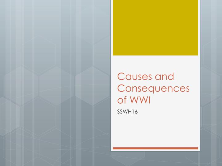 causes and consequences of wwi n.