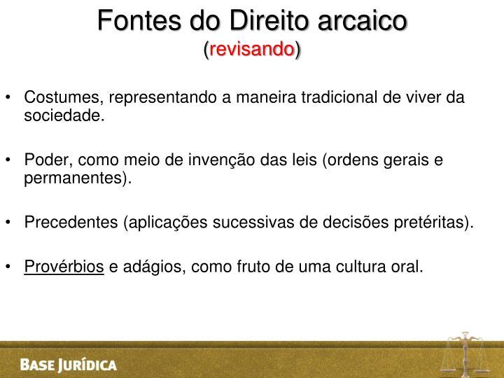 Fontes do Direito arcaico