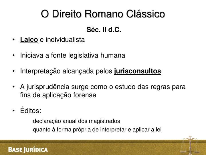O Direito Romano Clássico