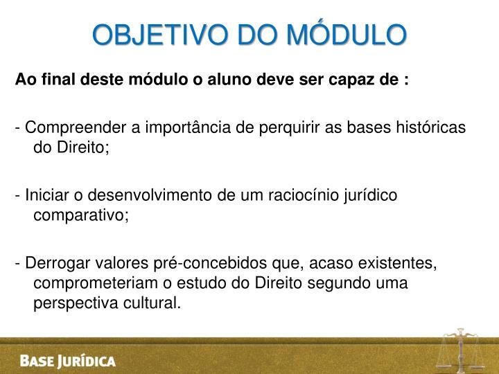 OBJETIVO DO MÓDULO
