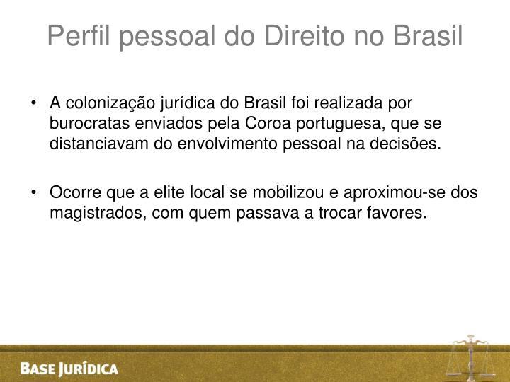 Perfil pessoal do Direito no Brasil