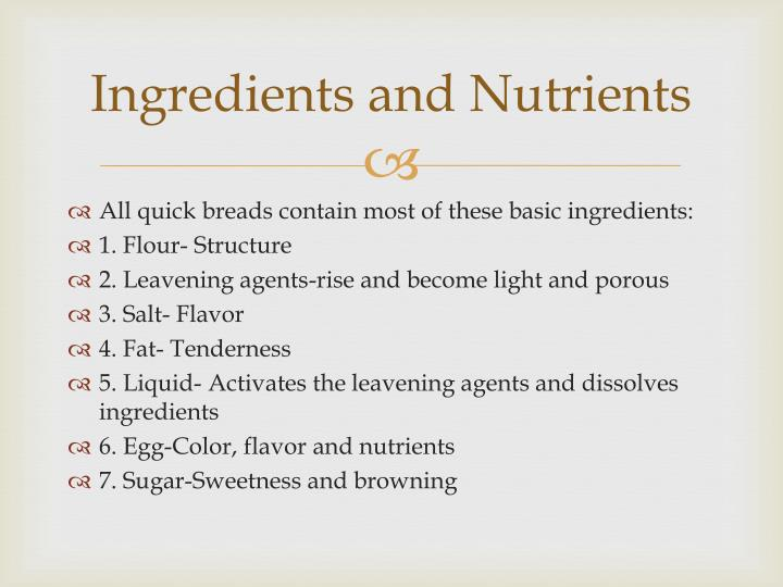 Ingredients and Nutrients