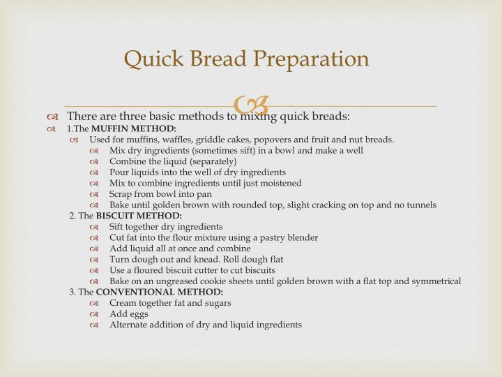 Quick Bread Preparation