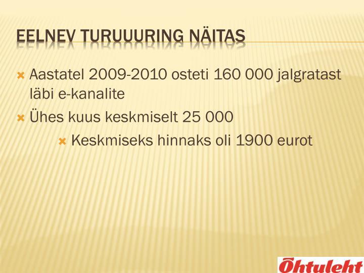 Aastatel 2009-2010 osteti 160 000 jalgratast läbi e-kanalite