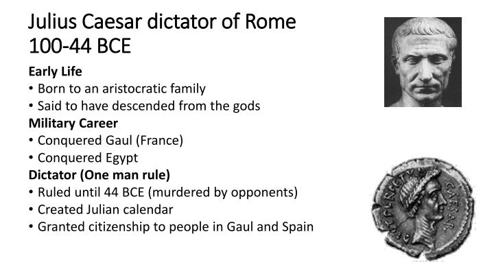 a biography of julius caesar a dictator of the roman republic Julius caesar caesar became a member of the first triumvirate and when that broke up he fought a civil war against pompey the great winning the war, caesar became dictator for life of the roman republic.