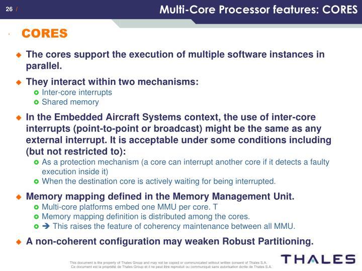 Multi-Core Processor features: CORES