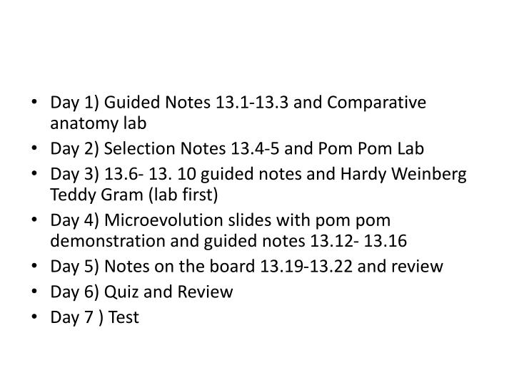 PPT - Day 1) Guided Notes 13.1-13.3 and Comparative anatomy lab ...