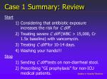 case 1 summary review