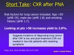 short take cxr after pna1
