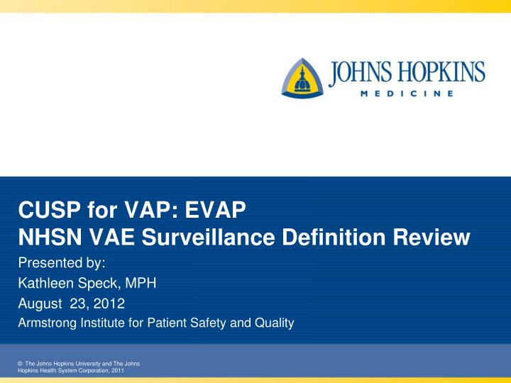 cusp for vap evap nhsn vae surveillance definition review n.
