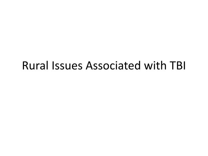rural issues associated with tbi n.