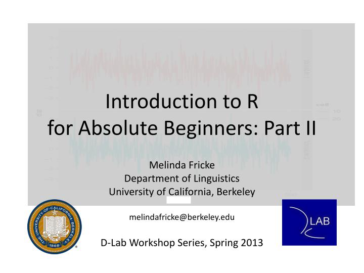 introduction to r for absolute beginners part ii n.