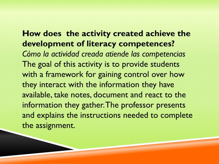 How does  the activity created achieve the development of literacy competences?
